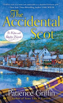 The accidental Scot - Patience Griffin