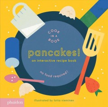 Pancakes! : cook in a book - Lotta Nieminen