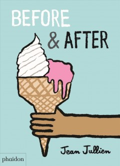 Before & after  / Jean Jullien - Jean Jullien