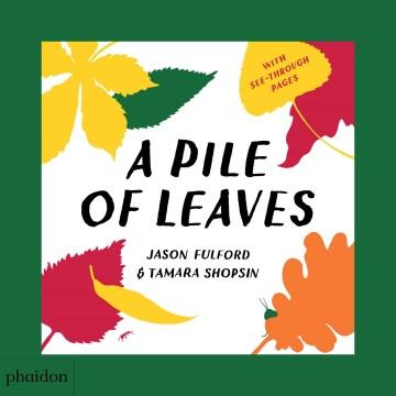 A pile of leaves - Jason Fulford
