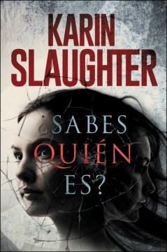 Trozos de ella - Karin Slaughter