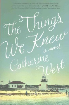 Things We Knew - Catherine J West