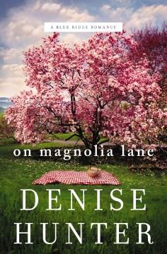 On Magnolia Lane - Denise Hunter