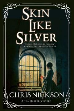 Skin Like Silver - Chris Nickson