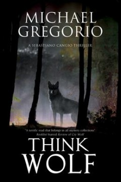 Think Wolf - Michael Gregorio