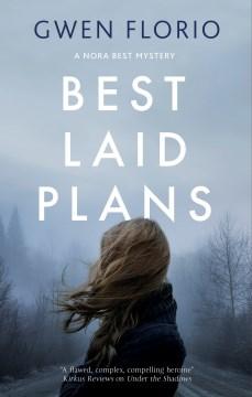 Best Laid Plans - Gwen Florio