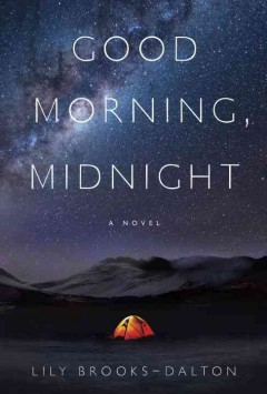 Good morning, midnight : a novel - Lily Brooks-dalton