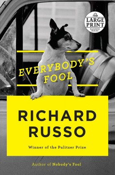 Everybody's fool - Richard Russo