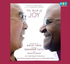 The book of joy : lasting happiness in a changing world - Dalai Lama XIV Bstan-'dzin-rgya-mtsho