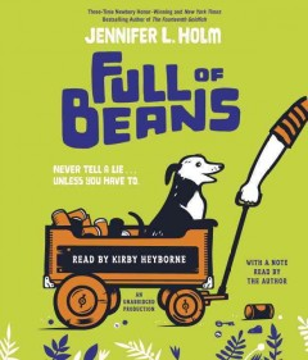 Full of Beans - Jennifer L Holm