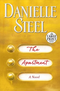 The apartment : a novel - Danielle Steel