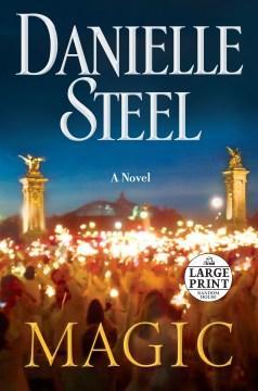 Magic : a novel - Danielle Steel