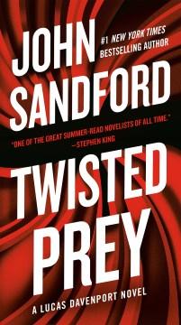 Twisted prey - John Sandford