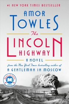 Lincoln Highway - Amor Towles