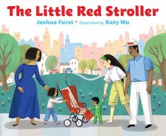 The little red stroller - Joshua Furst