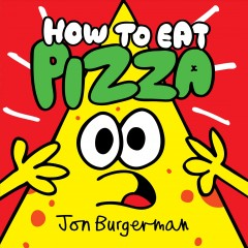 How to eat pizza - Jon Burgerman
