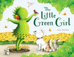 The Little Green Girl - Lisa Anchin