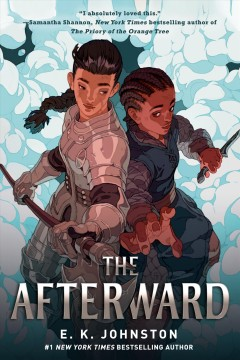 The afterward - E. K Johnston