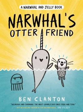 Narwhal's otter friend - Ben Clanton
