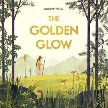 The golden glow - Benjamin Flouw