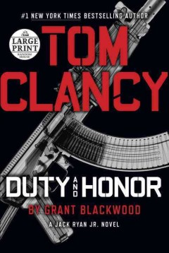 Tom Clancy Duty and honor - Grant Blackwood