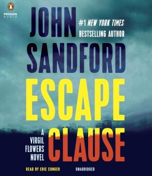 Escape clause : a Virgil Flowers novel - John Sandford