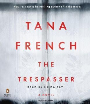 The trespasser : a novel - Tana French