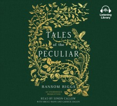 Tales of the Peculiar : Library Edition - Ransom; Callow Riggs