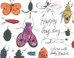 Happy bug day : colors with Andy Warhol - Michael Dayton Hermann