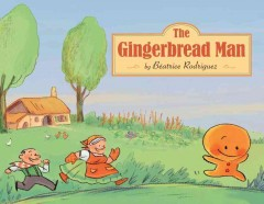 The gingerbread man - Béatrice Rodriguez