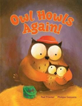 Owl howls again! - Paul Friester
