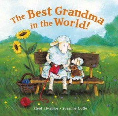 The best grandma in the world! - Eleni Livanios
