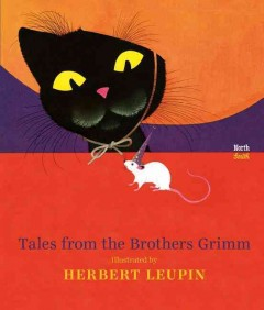 Tales from the Brothers Grimm - Herbert (ILT) Brothers Grimm; Leupin