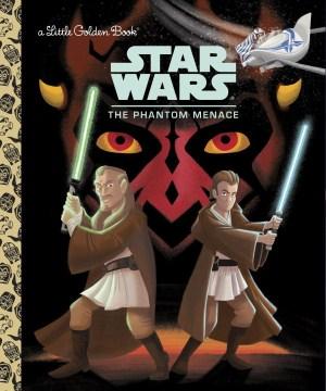 Star wars. The phantom menace - Courtney Carbone