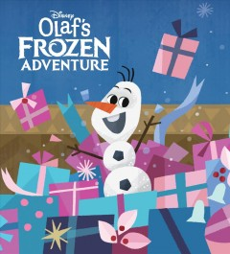 Olaf's frozen adventure - Andrea Posner-Sanchez