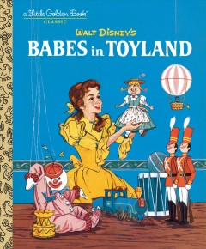 Babes in Toyland - Barbara Shook Hazen