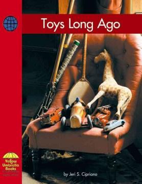 Toys long ago - Jeri S Cipriano