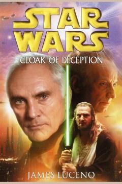 Star Wars : cloak of deception - James Luceno