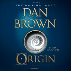 Origin : a novel - Dan Brown
