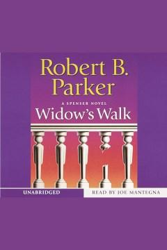 Widow's walk : a Spenser novel - Robert B Parker