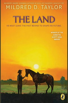 The land - Mildred D Taylor