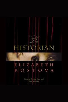 The historian. Elizabeth Kostova. - Elizabeth Kostova