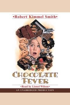 Chocolate fever - Robert Kimmel Smith