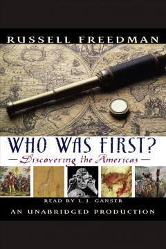 Who was first? : discovering the Americas - Russell Freedman