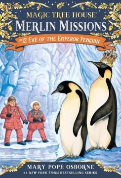 Eve of the Emperor penguin - Mary Pope Osborne