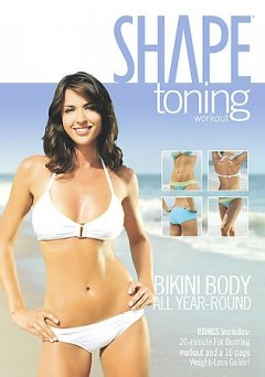 Shape toning workout : bikini body all year round