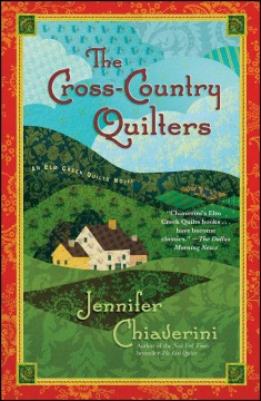 The Cross-Country Quilters An Elm Creek Quilts Novel : - Jennifer Chiaverini