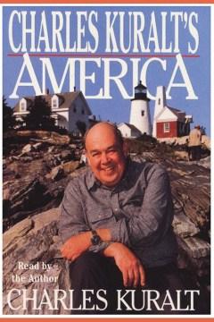 Charles Kuralt's America - Charles Kuralt