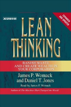 Lean thinking : Banish Waste and Create Wealth in Your Corporation, 2nd Ed. James P Womack. - James P Womack