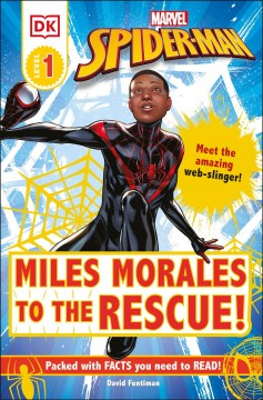 Miles Morales to the rescue! - David Fentiman